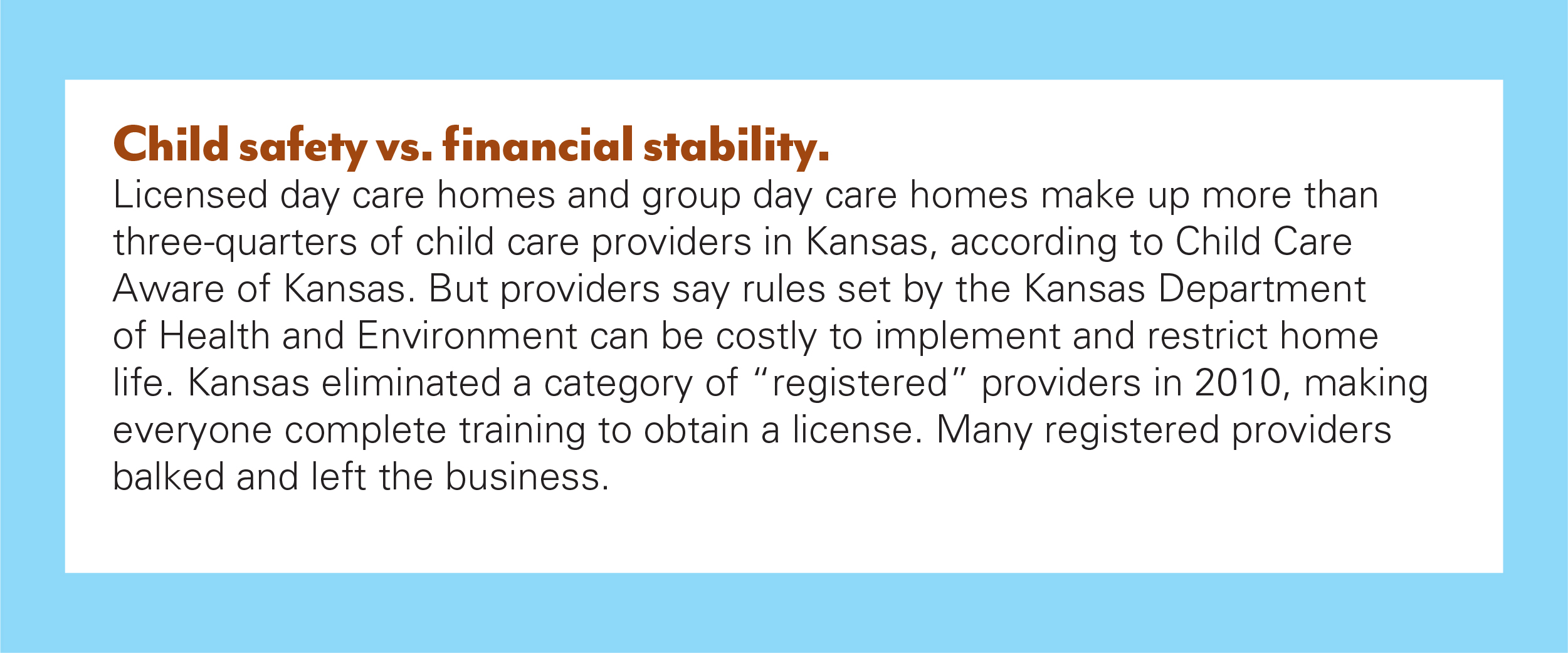 One of the barriers to child care in Kansas